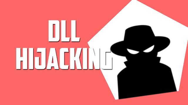 DLL HIJACKING