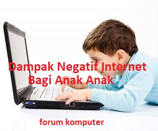 5 Dampak Negatif Internet Bagi Anak Usia di Bawah Umur