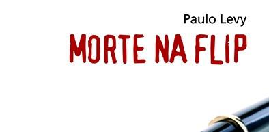 Morte na Flip Paulo Levy