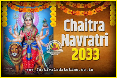 2033 Chaitra Navratri Pooja Date and Time, 2033 Navratri Calendar