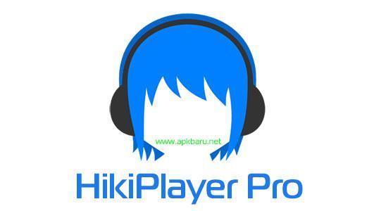 HikiPlayer Pro v2.1.1 Full APK