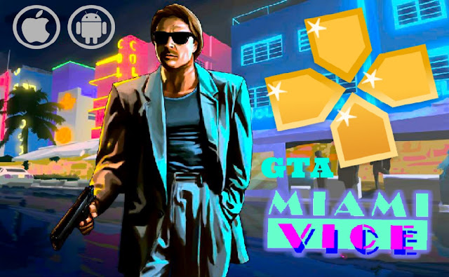 Download GTA Miami Vice PPSSPP for Android and iOS