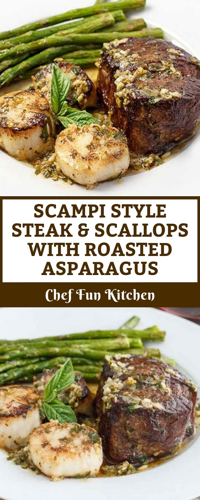 SCAMPI STYLE STEAK & SCALLOPS WITH ROASTED ASPARAGUS