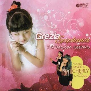 Grezia Epiphania - Tak Berubah KasihMu on iTunes