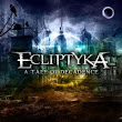 Ecliptyka - A Tale of Decadence - 2011