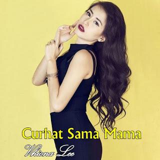 Vhiona Lee Curhat Sama Mama