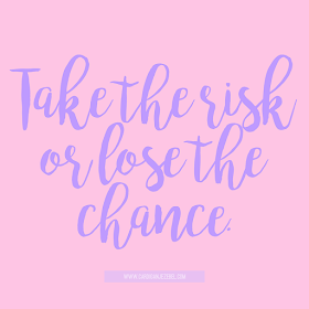 Take the risk or lose the chance. free motivational quote download!