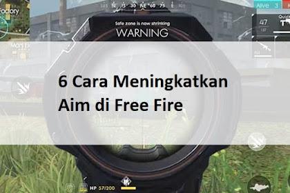 6 Cara Meningkatkan Aim di Free Fire Agar Skill Menembak Bertambah