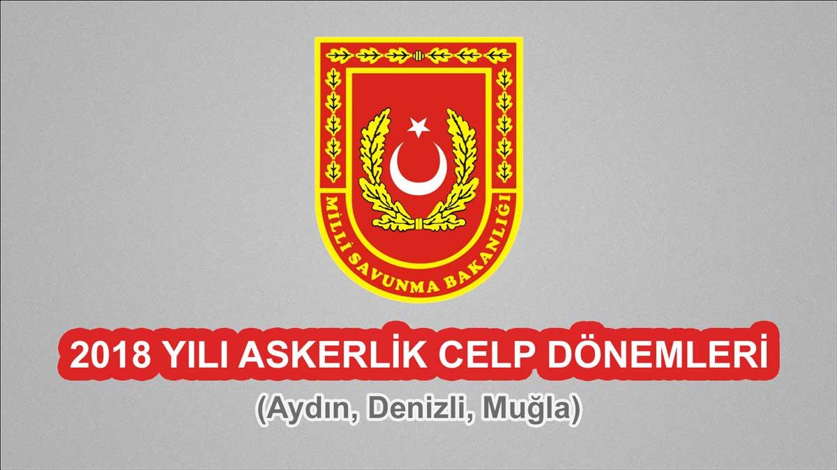 2018 Celp Dönemleri - Aydın, Denizli, Muğla