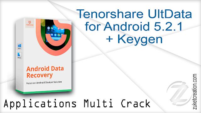 Tenorshare UltData for Android 5.2.1 + Keygen
