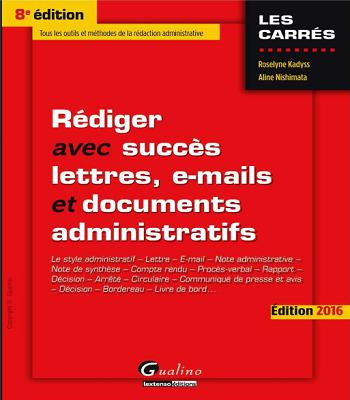 Rédiger avec succès - lettres, e-mails et documents administratifs pdf
