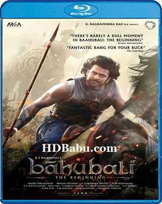 Baahubali (2015) Hindi Full Movie 720p & 1080p Blu-Ray