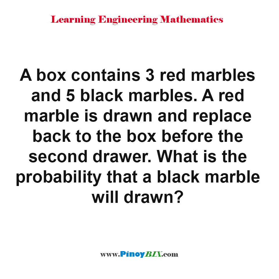 What is the probability that a black marble will drawn?