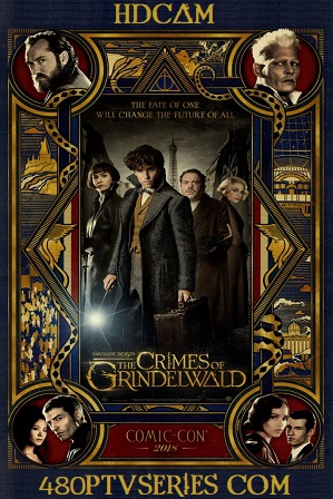 Fantastic Beasts The Crimes of Grindelwald (2018) Full English Movie Download 480p 720p HD-CAM thumbnail
