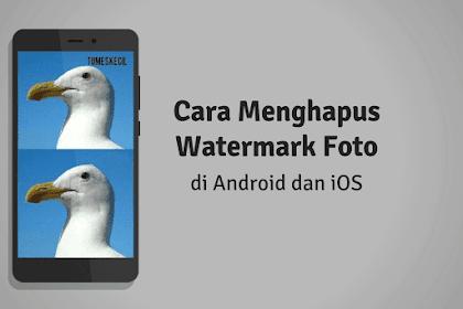 2 Cara Menghapus Watermark Foto di Android dan iOS dengan Bersih