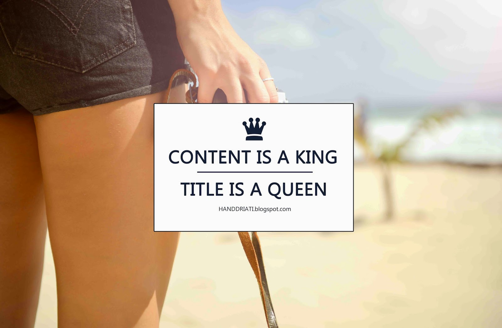 Content is a king, Title is a Queen