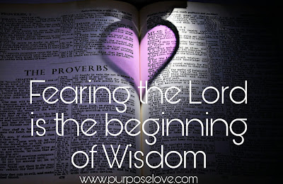 Fearing the Lord is the Beginning of Wisdom