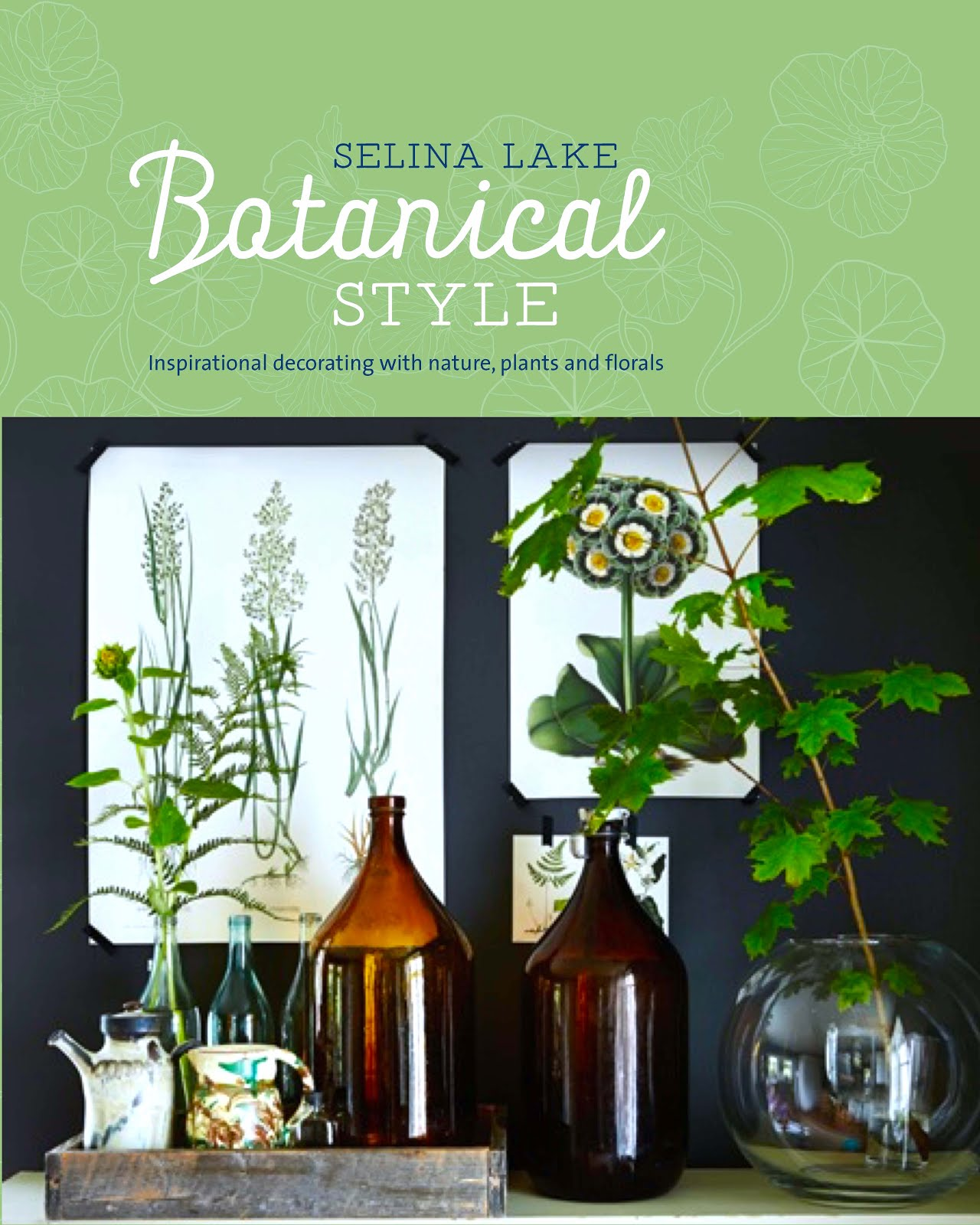 The Sketchy Reader: Botanical Style: Inspirational decorating with ...