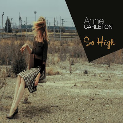 Anne Carleton – So High