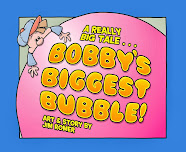 SALE! Low price! New signed hardcover of Bobby's Biggest Bubble for $10 + free shipping in the USA.