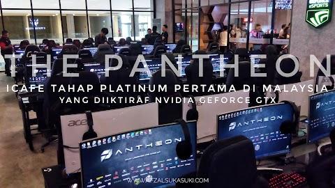 The Pantheon - Arena eSport Platinum Pertama Di Malaysia Khas Untuk Kaki Gamer