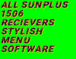 All SunPlus 1506 Latest Software