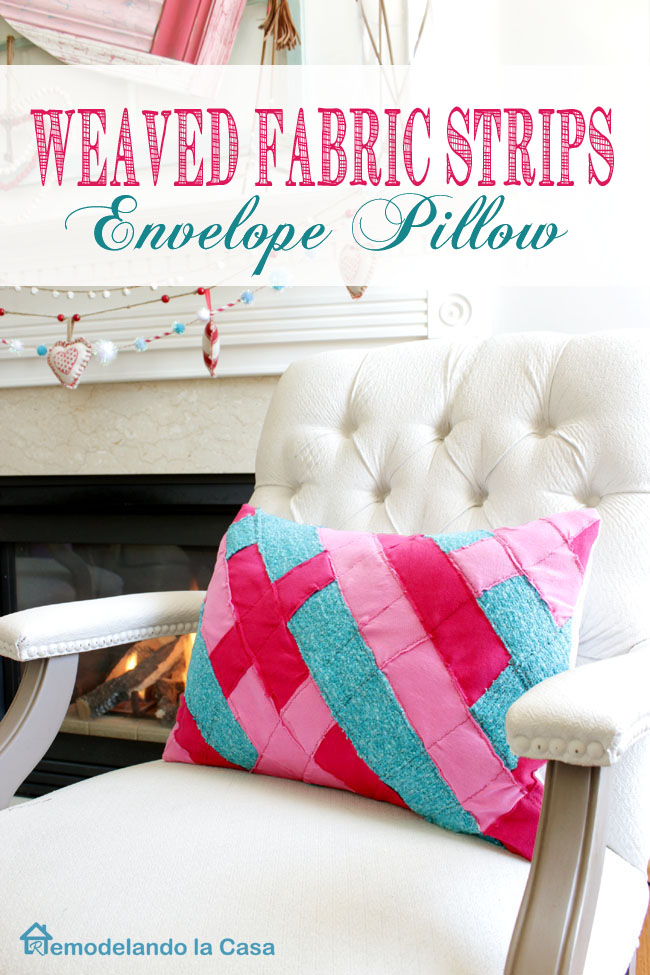 weaved strips of fabric are turned into an envelope pillow for Valentines