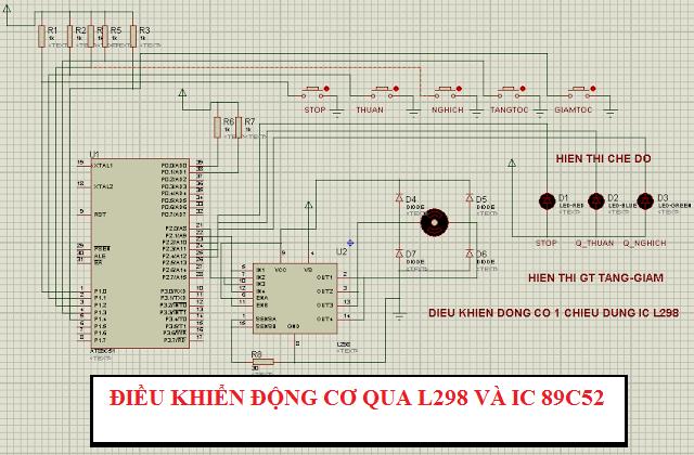 Bài 5: Điều Khiển Động Cơ Dùng IC 89C52 Kết Hợp Với L298