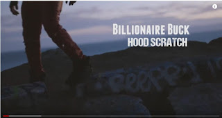 New Video: Billionaire Buck - Hood Scratch