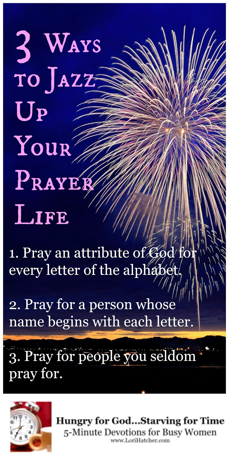 Hungry for God: 3 Ways to Jazz Up Your Prayer Life