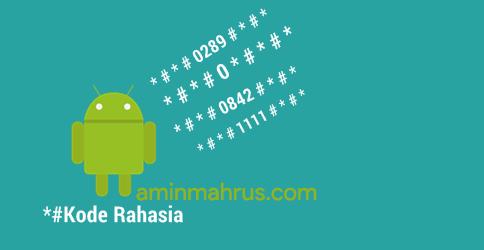 Kumpulan Kode RAHASIA HP Samsung Android Untuk Semua Type