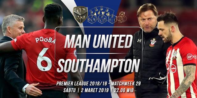 Prediksi Manchester United vs Southampton, Sabtu 02 Maret 2019  Pukul 22:00 WIB