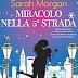 """""""Miracolo nella quinta strada"""" Da Manhattan con amore #3 di Sarah Morgan"""