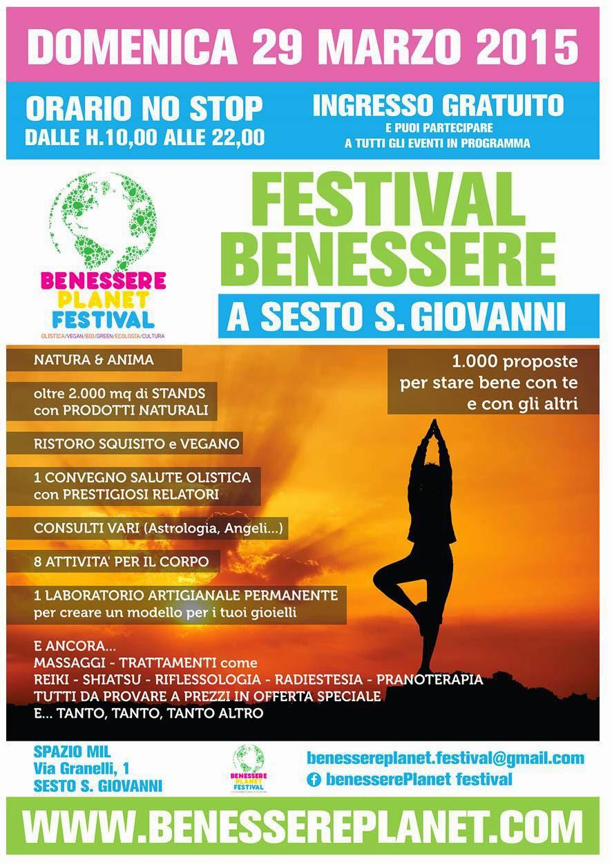 benessere planet festival del benessere sesto s giovanni 29 marzo 2015