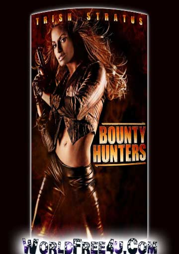 Poster Of Bounty Hunters (2011) In Hindi English Dual Audio 300MB Compressed Small Size Pc Movie Free Download Only At worldfree4u.com