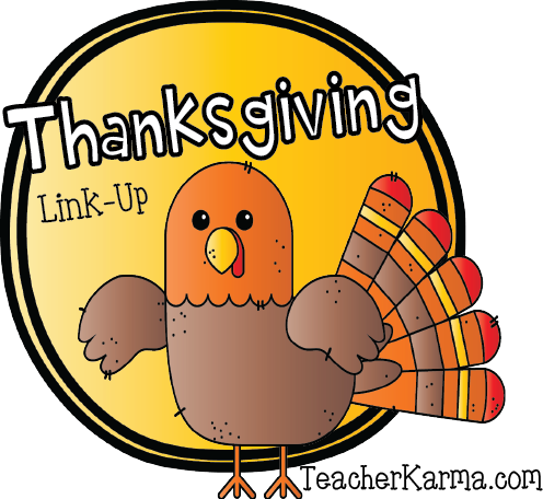 Teacher Karma: Thanksgiving LINKY!  Link Up Your THANKSGIVING Products!