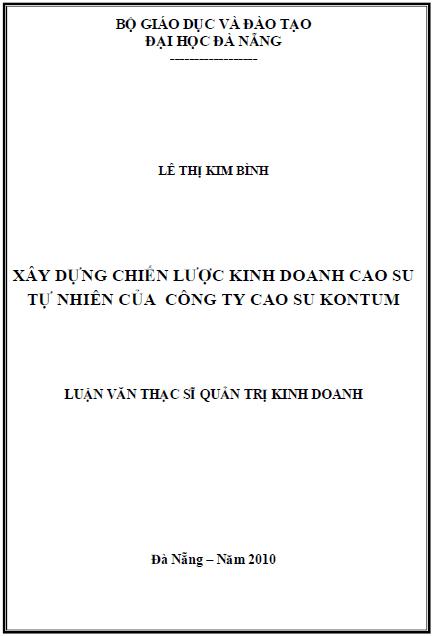 Xây dựng chiến lược kinh doanh cao su tự nhiên của công ty cao su Kon Tum