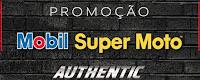 Promoção Authentic Mobil Super Moto 2017 promocaoauthentic2017.com.br