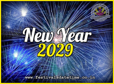 2029 New Year Date & Time, 2029 New Year Calendar