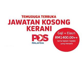 Temuduga Terbuka Pos Malaysia Kerani