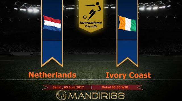 Prediksi Bola : Netherlands Vs Ivory Coast , Senin 05 Juni 2017 Pukul 00.30 WIB