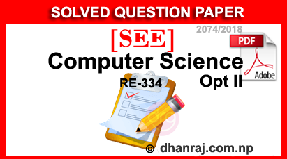 SEE-Solved-Question-Paper-Of-Computer-Science-Opt-II-2074-2018-RE-334