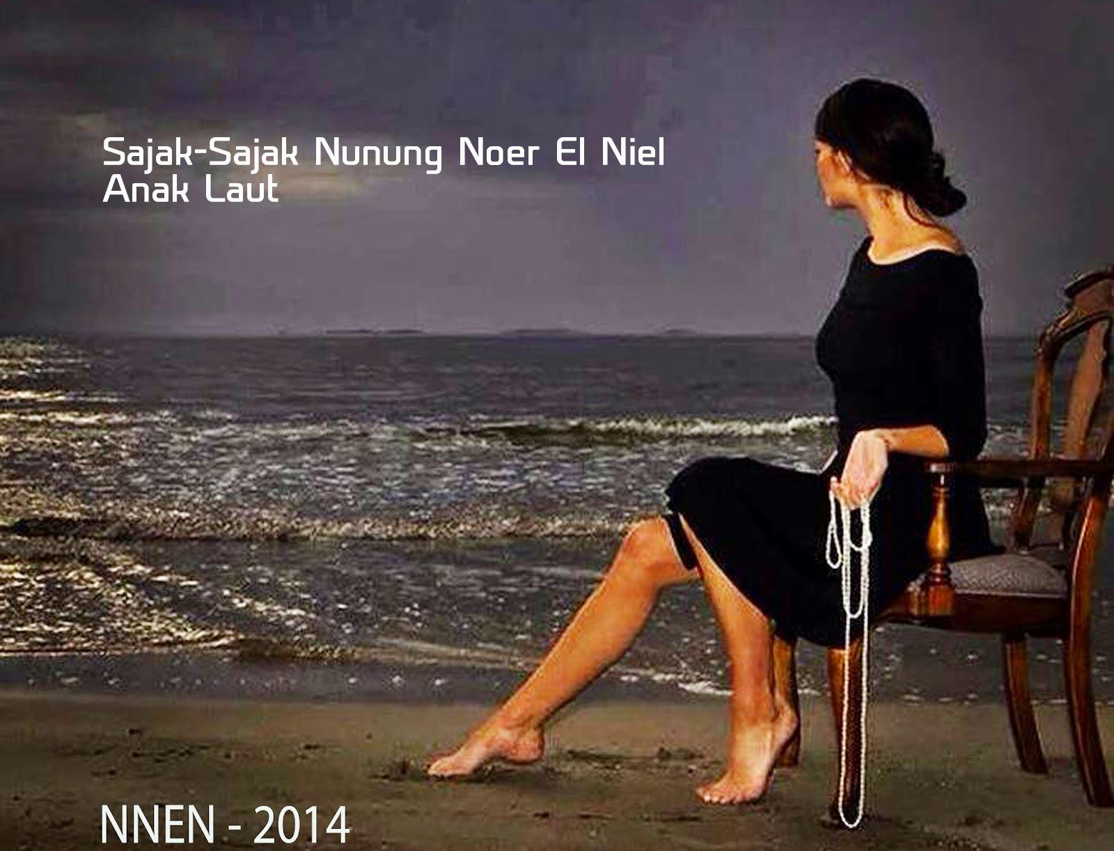 Sajak-Sajak Nunung Noer El Niel - Anak Laut
