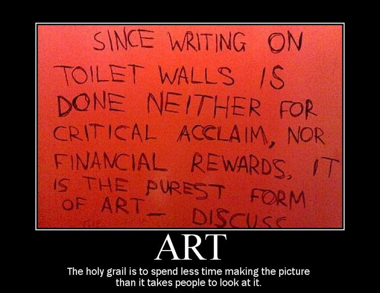 Bathroom Stall Writing Purest Form Of Art chuck's fun page 2: humor delivered in the motivational poster