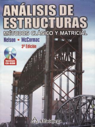 Análisis de estructuras, 3ra Edición – James K. Nelson