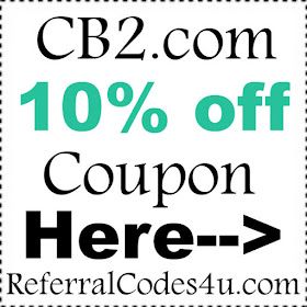 Cb2 Free Shipping >> 15 Cb2 Promo Code 2019 Best Paying Referral Codes 2019