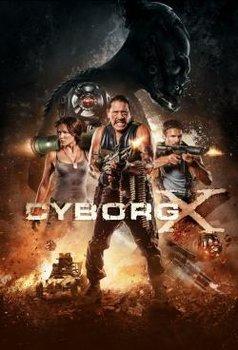 Chiến Binh Cyborg - Cyborg X (2016) | Bản đẹp + Thuyết minh