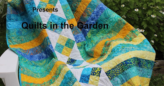Quilts in the Garden