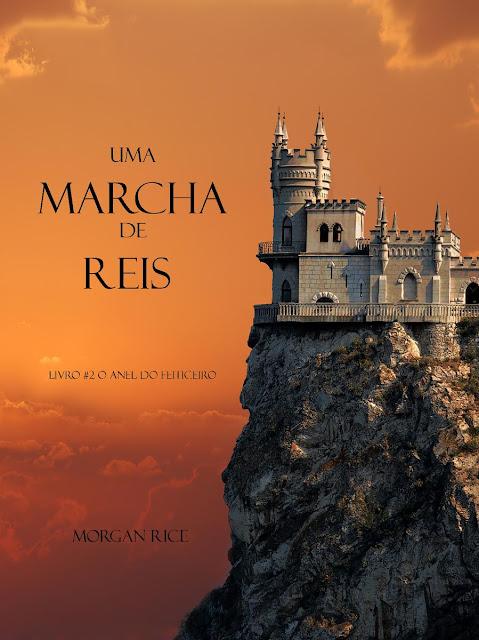 Uma Marcha De Reis Morgan Rice