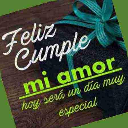 Feliz cumpleaños mi amorcito